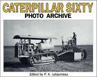 Caterpillar Sixty by P.A. Letourneau (Paperback, 1996)