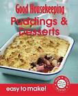 Good Housekeeping Easy to Make! Puddings & Desserts: Over 100 Triple-Tested Recipes by Good Housekeeping Institute (Paperback, 2011)