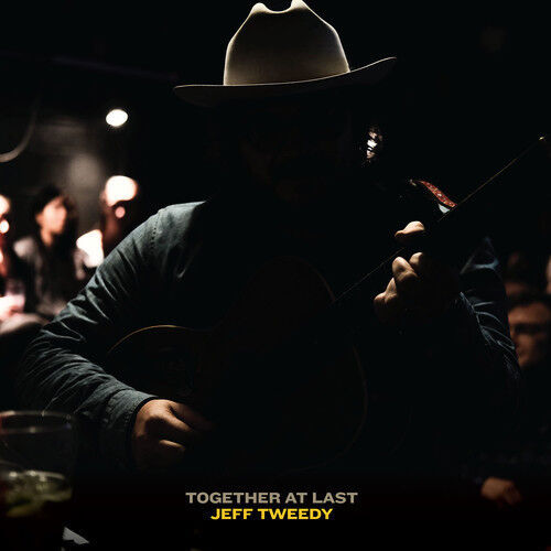 Jeff Tweedy - Together At Last [New CD]