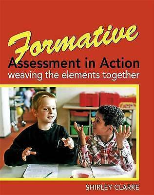1 of 1 - Formative Assessment in Action: weaving the elements together by Shirley Clarke