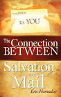 The Connection Between Salvation and Mail by Eric Hamaday (Paperback / softback, 2008)