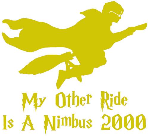 Harry Potter mes autres Ride est un Nimbus 2000 Poudlard Autocollant Vinyle Autocollant Voiture Van