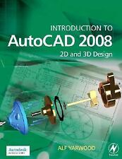 Introduction to AutoCAD 2008: 2D and 3D Design