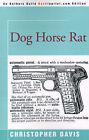 Dog Horse Rat by Christopher Davis (Paperback / softback, 2000)