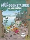 Die Munggenstalder am Morgarten von Martin Weiss (2015, Gebundene Ausgabe)