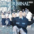 What the Streets Created, Pt. 2 [PA] by Mr. Criminal (CD, Nov-2006, Thump Records)