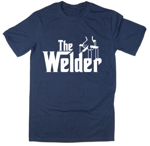 Funny T-Shirt The Welder Many Colours Godfather Spoof