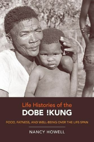 1 of 1 - Origins of Human Behavior and Culture: Life Histories of the Dobe !Kung :...