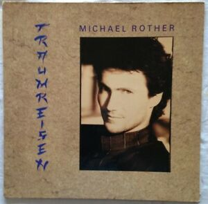 MICHAEL-ROTHER-Unplayed-1987-12-034-Traumreisen-Polydor-8336851-Germany