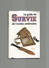 LE GUIDE DE SURVIE DE L'ARMEE AMERICAINE