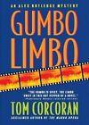 Gumbo Limbo: An Alex Rutledge Mystery by Tom Corcoran (Paperback / softback, 2000)