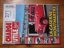 $$v Revue Charge Utile magazine N°271 Caserne Montmartre  Berliet GLR  ATA
