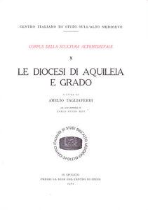 Le-diocesi-di-Aquileia-e-Grado-Corpus-della-scultura-altomedievale