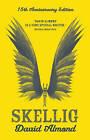 Skellig by David Almond (Hardback, 2013)
