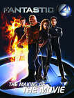 Fantastic Four: The Making of the Movie by Abbie Bernstein (Paperback, 2005)