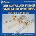Royal Air Force Squadronaires - Swing Squadron (2013)