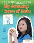 My Amazing Sense of Taste by Ruth Owen (Hardback, 2014)