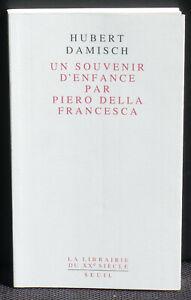 Hubert Damisch Un souvenir d'enfance par Piero della Francesca Seuil 1997 NM