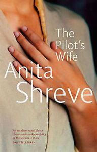 Anita-Shreve-The-PILOTE-Wife-Tout-Neuf