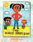 The Honey Bunch Kids 9781450025195 by Chental-song Bembry Book