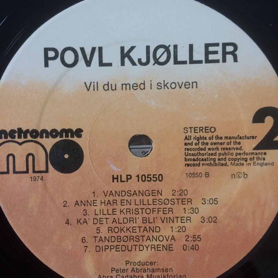LP, Poul Kjøller, Vil du med i skoven