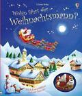 Wohin fährt der Weihnachtsmann? von Fiona Watt (Gebundene Ausgabe)