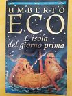 LIBRO UMBERTO ECO - L'ISOLA DEL GIORNO PRIMA - GRANDI TASCABILI BOMPIANI 1996