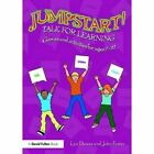Jumpstart! Talk for Learning: Games and activities for ages 7-12 by John Foster, Lyn Dawes (Paperback, 2015)