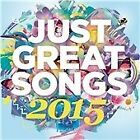 Various Artists - Just Great Songs 2015 (2015) 2CD 40 Track Hits Collection