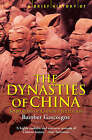 A Brief History of the Dynasties of China by Bamber Gascoigne (Paperback, 2003)