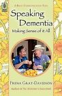 Speaking Dementia by Frena Gray-Davidson (Paperback / softback, 2011)