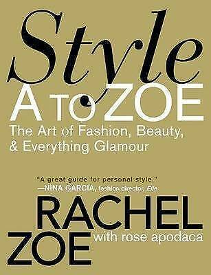 1 of 1 -  Style A To Zoe By Rachel Zoe Paperback  in great condition