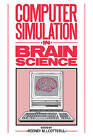 Computer Simulation in Brain Science by Cambridge University Press (Paperback, 2008)