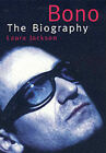 Bono: The Biography by Laura Jackson (Paperback, 2002)