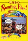 Essex - Sumfing Else! by Steve Crancher (Paperback, 2005)
