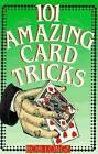 101 Amazing Card Tricks by Bob Longe (Paperback, 1994)