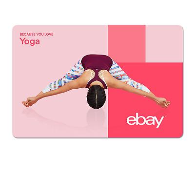 Because You Love Yoga  - eBay Digital Gift Card $15 to $200