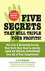 Five Secrets That Will Triple Your Profits! by T J Rohleder (Paperback / softback, 2007)