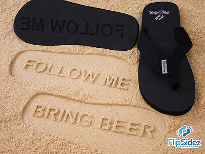 FOLLOW ME BRING BEER Flip Flops. FlipSidez Sand Imprint Sandals.