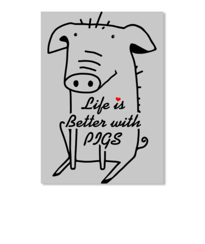 Portrait Details about  /Life Is Better With Pig Sticker