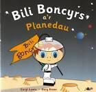 Bili Boncyrs A'r Planedau by Caryl Lewis (Paperback, 2005)