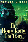 The Hong Kong Contract by Edward Albany (Paperback / softback, 2001)