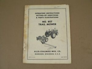 80T TRAIL MOWER OPERATORS MANUAL ALLIS CHALMERS NO SICKLE MOWER