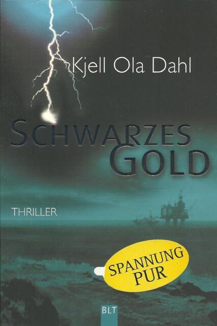 Schwarzes Gold  Kjell Ola Dahl  Thriller  Taschenbuch  ++Ungelesen++
