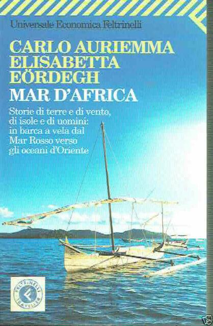 MAR D'AFRICA CARLO AURIEMMA ELISABETTA EORDEGH   ED.FELTRINELLI