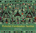Pictorial Cambodian Textiles by Gill Green (Paperback, 2007)