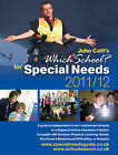 Which School? for Special Needs: A Guide to Independent & Non-maintained Schools & Colleges of Further Education in Britain for Pupils with Sensory, Physical, Learning, Social, Emotional & Behavioural Difficulties, or Dyslexia: 2011/12 by John Catt Educational Ltd (Paperback, 2011)