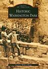 Historic Washington Park by Suzanne Wildrey Bragg (Paperback / softback, 2007)