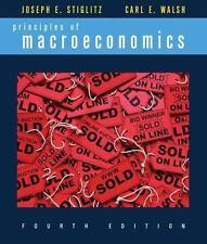 4th Principles of Macroeconomics by Joseph E. Stiglitz Carl E. Walsh