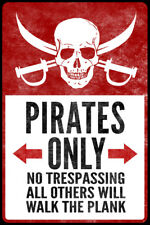 """PIRATE FLAG 3/' X 5/' /""""PIRATES ONLY NO TRESPASSING ALL OTHERS WILL WALK THE PLANK/"""""""